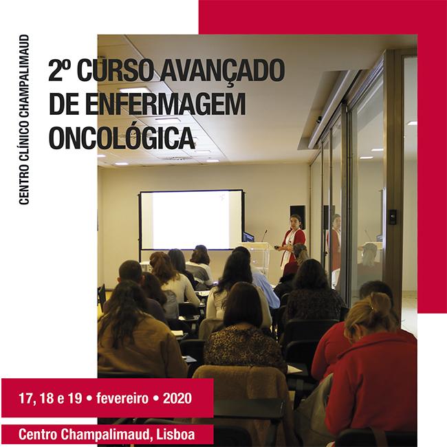 2º Curso Avançado de Enfermagem Oncológica da Fundação Champalimaud (20 Vagas)
