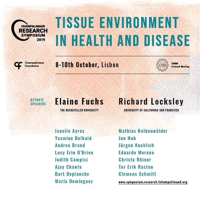 Champalimaud Research Symposium 2019: Tissue Environment in Health and Disease